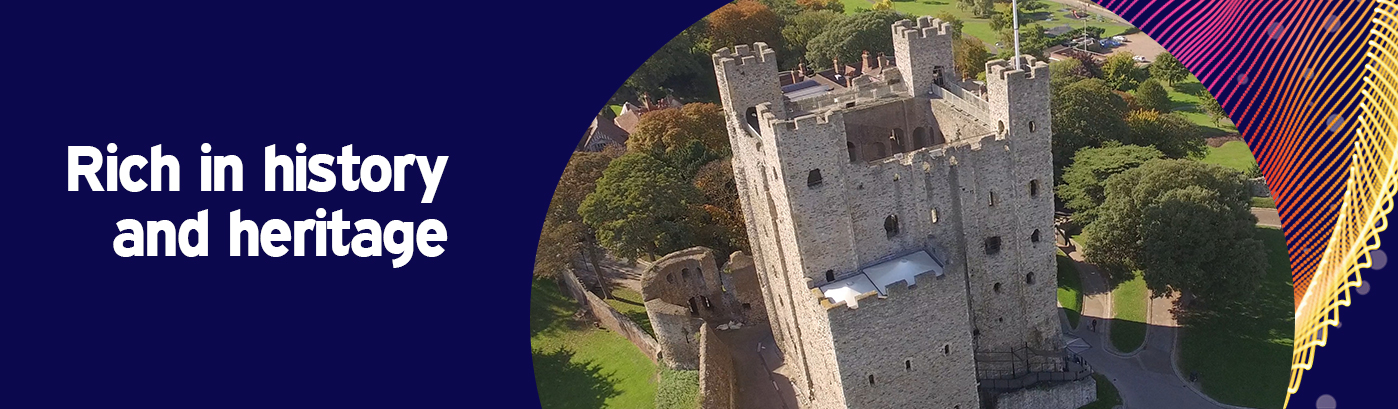 Rochester Castle with text 'rich in history and heritage'