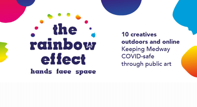 The Rainbow Effect features 10 creatives, outdoors and online. It aims to keep Medway covid-19 safe through public art.